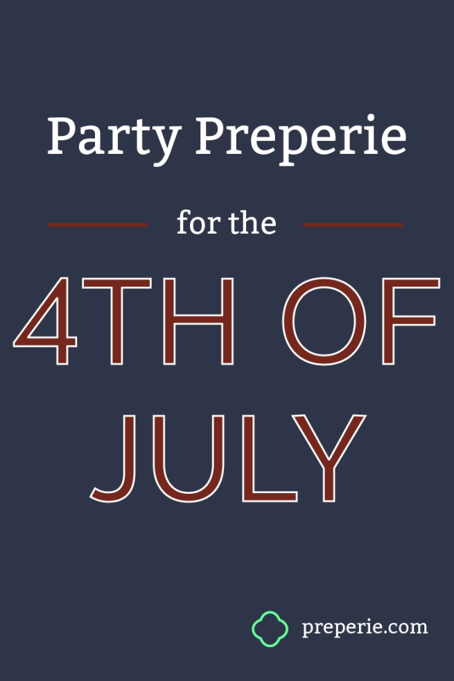 4th of July Party Ideas   preperie.com