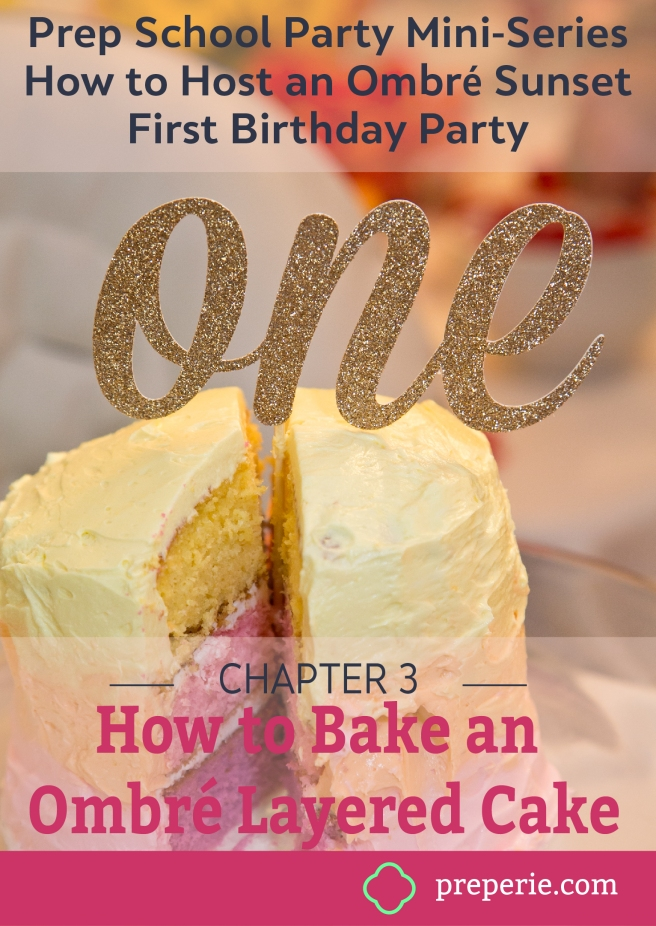 How to Bake Ombre Layered Cake | preperie.com