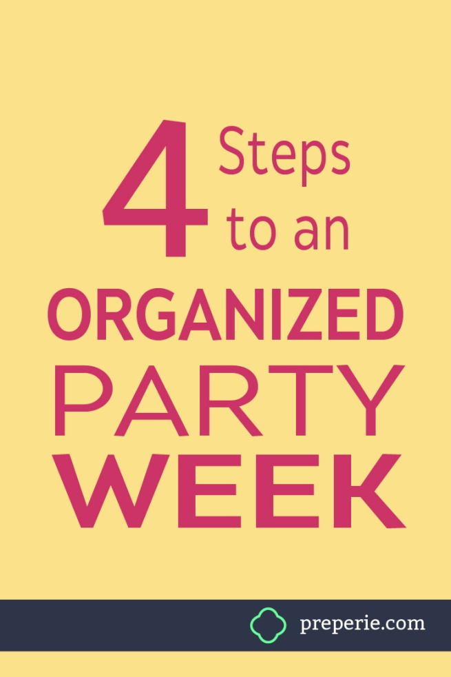 How to Get Organized for Your Next Party | preperie.com